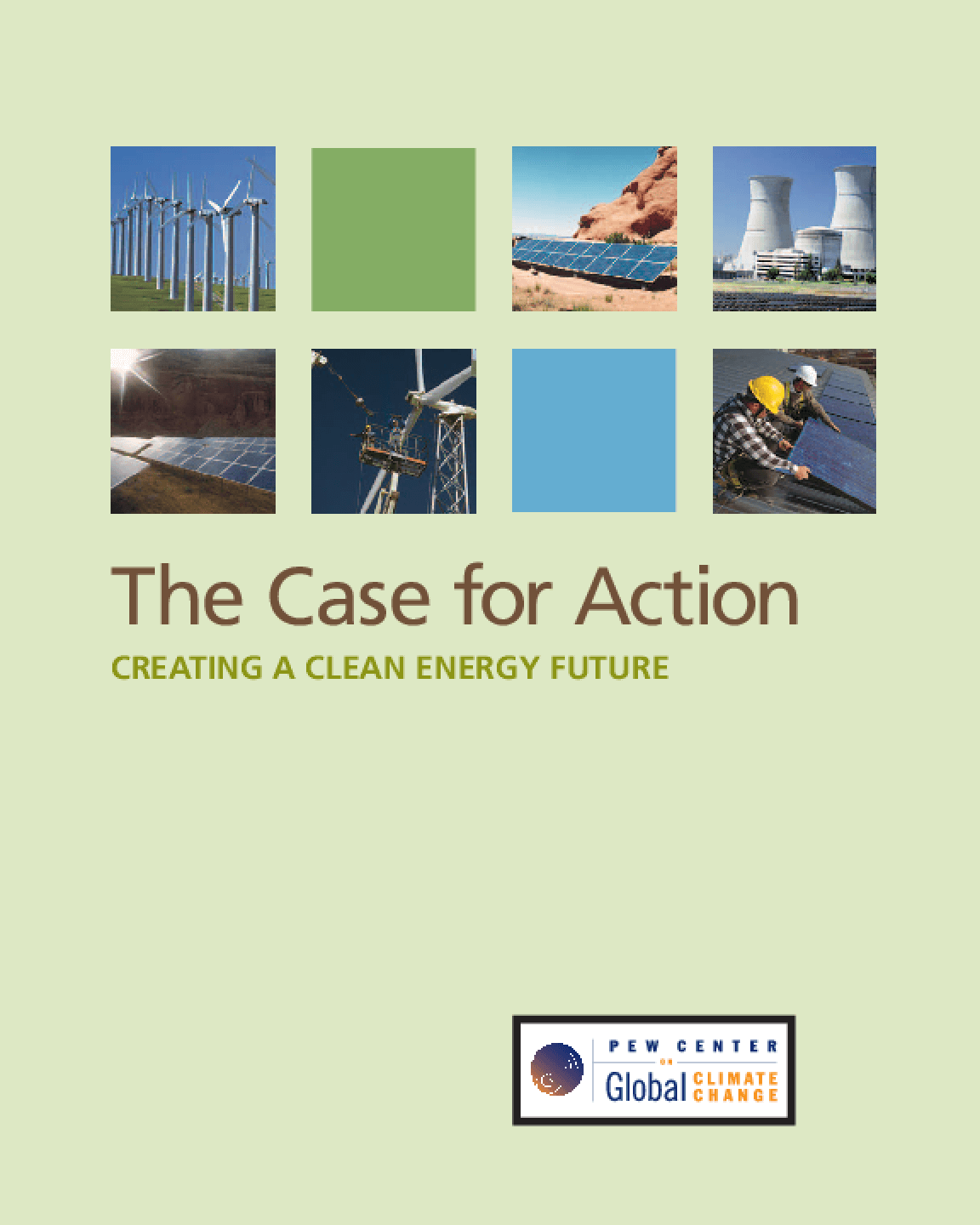 The Case for Action: Creating a Clean Energy Future