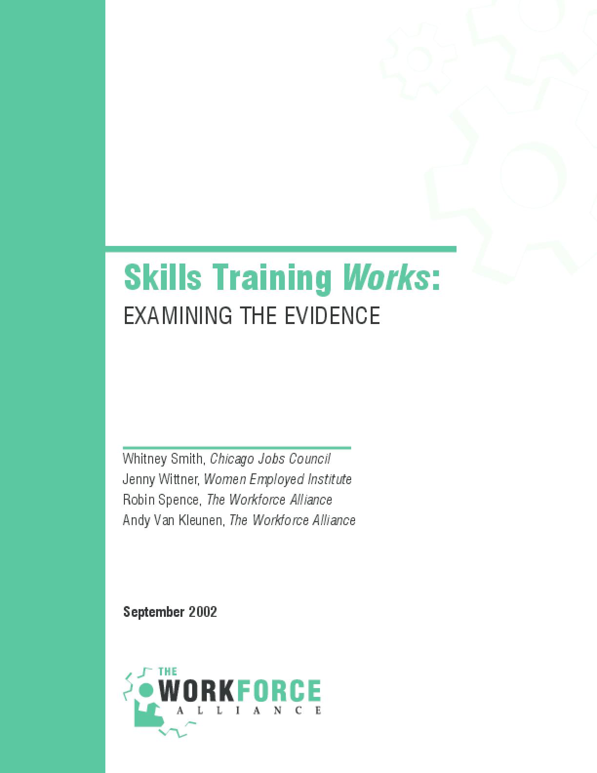 Skills Training Works: Examining the Evidence