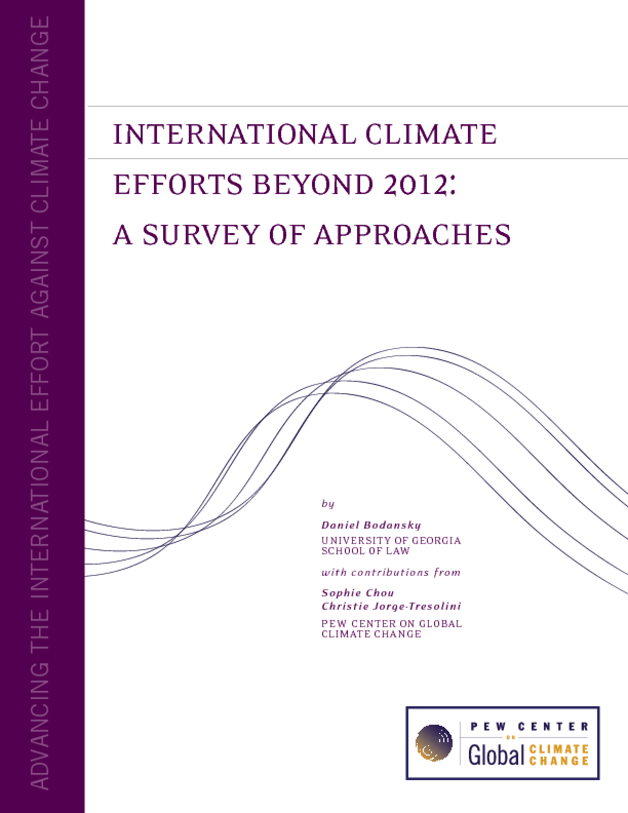 International Climate Efforts Beyond 2012: A Survey of Approaches